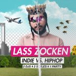 Lass Zocken • Indie vs HipHop • Kiel